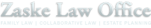 Zaske Law Office: Family Law, Collaborative Law, Estate Planning